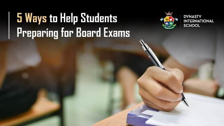 5 Ways to Help Students Preparing for Board Exams