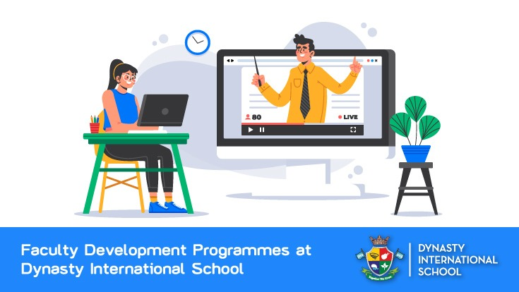 Faculty Development Programmes at Dynasty International School
